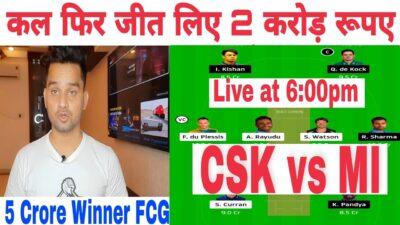 CSK vs MI Dream11 Team,  MI vs CSK Dream11 Team , Live FCG