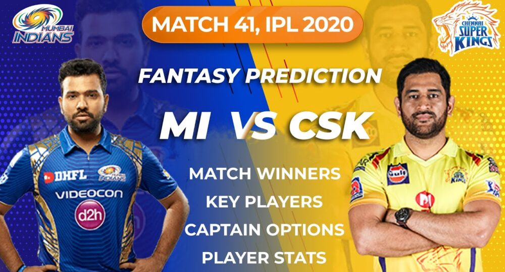 CSK vs MI Dream11 Team, MI vs CSK Dream11 Team, CSK vs MI Dream11, MI vs CSK IPL 2020