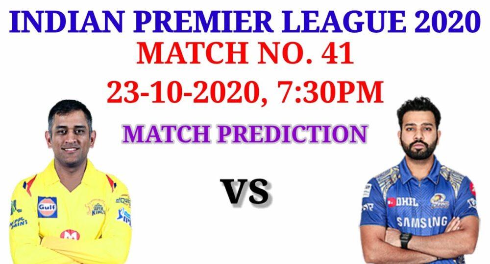 Chennai vs Mumbai || Match No 41 || IPL 2020 || Match Prediction