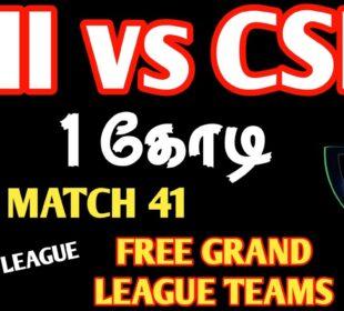 Csk Vs Mi | Mi Vs Csk | Csk Vs Mi Dream 11 Today Prediction And Grand League Teams | Match 41 | IPL