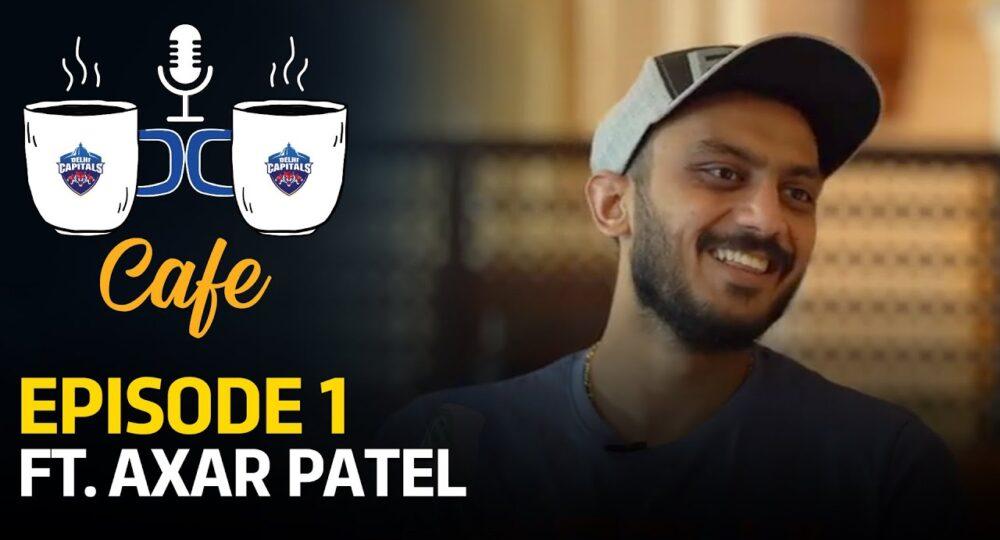 DC Café EP 01   Axar Patel