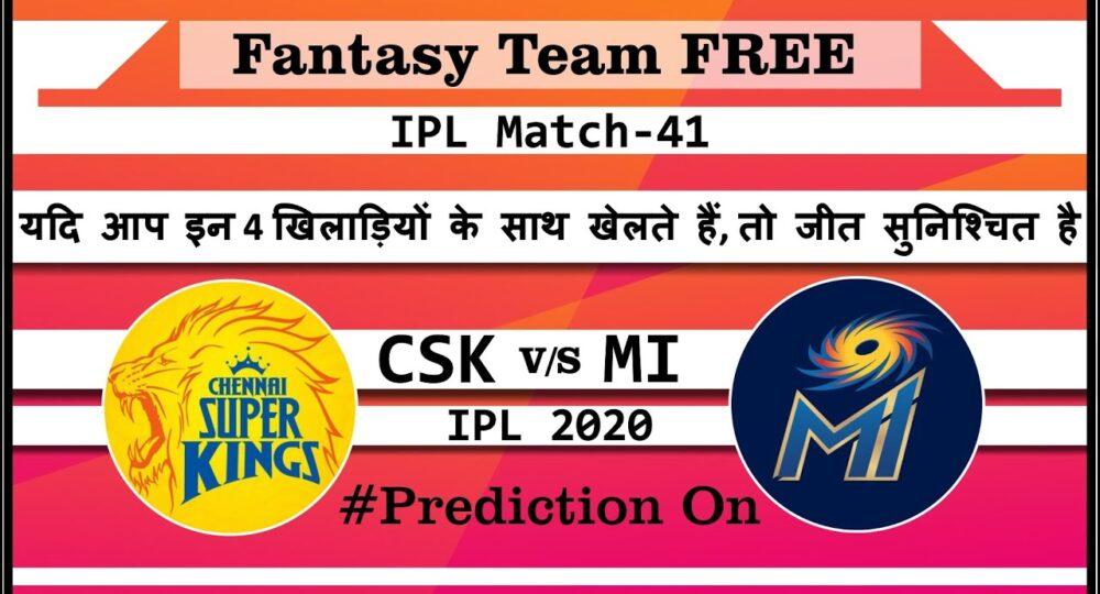 IPL 2020 - Match 41 CSK vs MI | Today Match Dream Team & Prediction