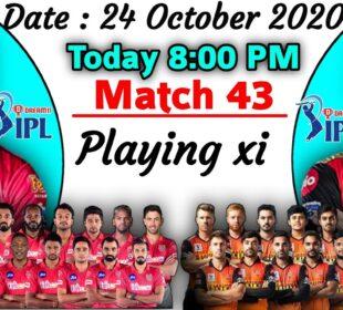 IPL 2020 - Match 43   Kings Xi Punjab vs Sunrisers Hyderabad Playing xi   SRH vs KXIP Playing 11