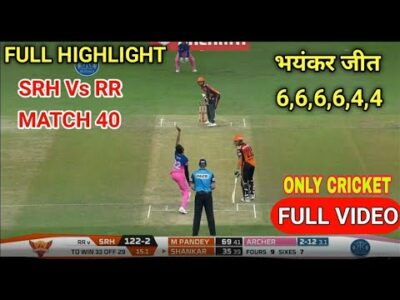 IPL 2020: SRH VS RR Match Highlights: Sunrisers Hyderabad vs Rajasthan Royals | Match 40