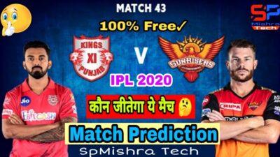 IPL 2020:Kings XI Punjab Vs Sunrisers Hyderabad|43rd Match Prediction|KXIP vs SRH|SpMishra Tech