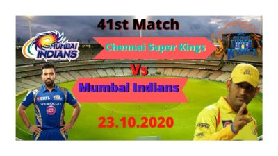 IPL 41th Match 2020|Chennai Super Kings vs Mumbai Indians|Dream11