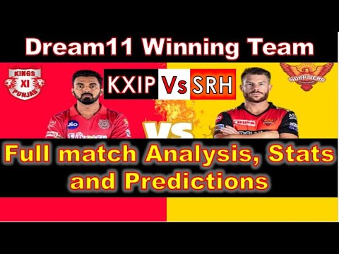 Kings Xi Punjab vs Sunrisers Hyderabad Match Prediction, Playing11 KXIP vs SRH Dream11 winning team