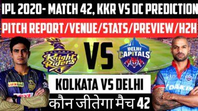 Kolkata vs Delhi Match 42 Prediction|KKR vs DC Dream11Team|Live KKR vs DC IPL 2020 Who Will Win