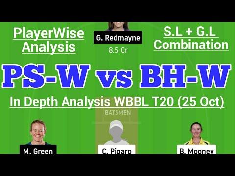 PS-W vs BH-W Dream11 Team   PS-W vs BH-W WBBL 1st T20 Match 24 Oct  PS-W vs BH-W Dream11 Today Match
