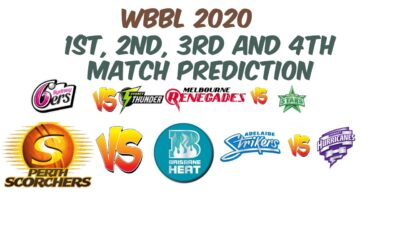 WBBL  2020  1st + 2nd +3rd +4th Match Preview & Prediction   PSW vs BHW   ASW vs  HHW    SSW vs STW
